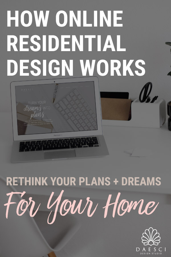 How Online Residential Design Works Daesci Design